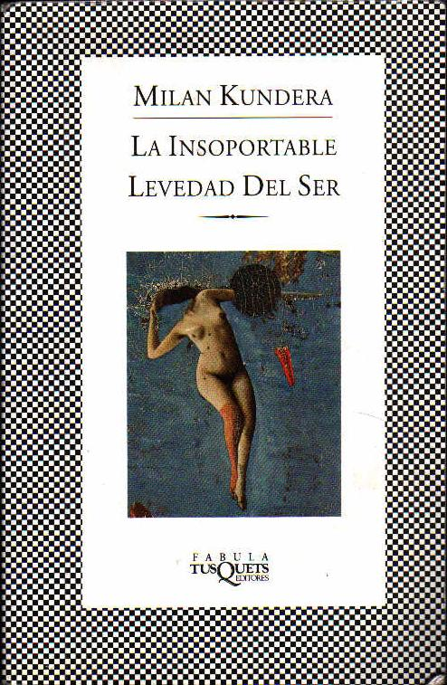 Image of La insoportable levedad del ser