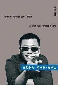 Image of Wong Kar-wai grietas en el espacio-tiempo
