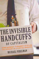 Image of The Invisible Handcuffs of Capitalism