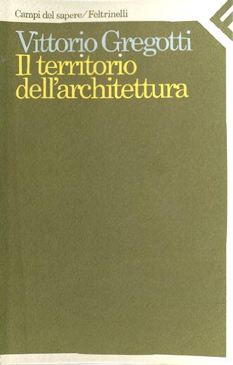 il territorio dell 39 architettura vittorio gregotti 3