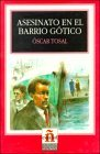 Image of Asesinato En El Barrio Gotico/murder in the Gothic Quarter