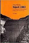 Image of Vajont 1963