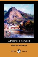 Image of A Prisoner in Fairyland (Dodo Press)