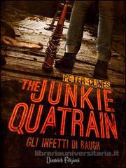 Più riguardo a The Junkie Quatrain