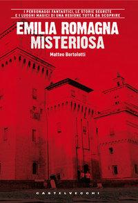 Image of Emilia Romagna misteriosa