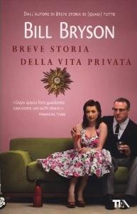 Più riguardo a Breve storia della vita privata
