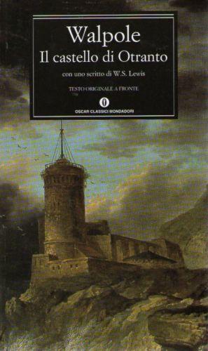 Più riguardo a Il castello di Otranto
