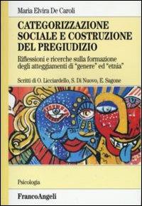 Image of Categorizzazione sociale e costruzione del pregiudizio