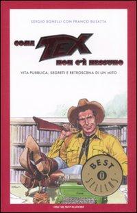 Image of Come Tex non c'è nessuno