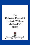 Image of The Collected Papers Of Frederic William Maitland V1